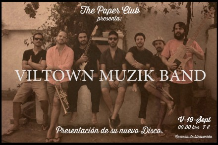 VILTOWN PRESENTA DISCO en THE PAPER CLUB